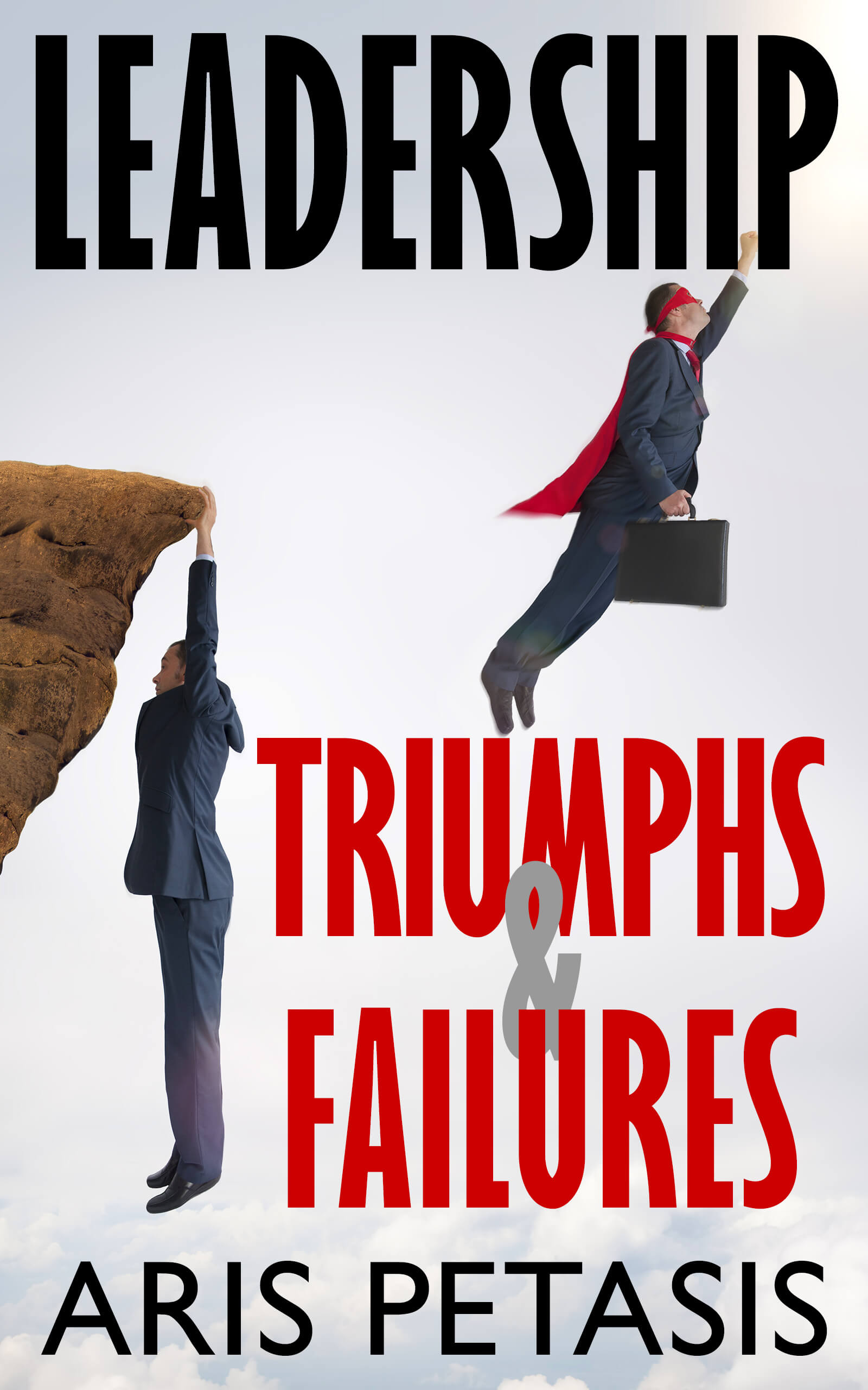Leadership Triumphs and Failures cover