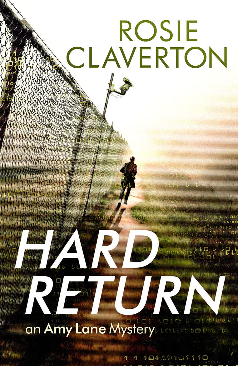 Book cover: Hard Return by Rosie Claverton. A figure running away, next to a chain link fence with a CCTV camera mounted above it.