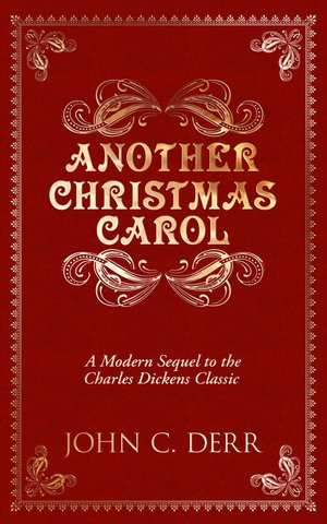 Book cover of Another Christmas Carol by John C. Derr